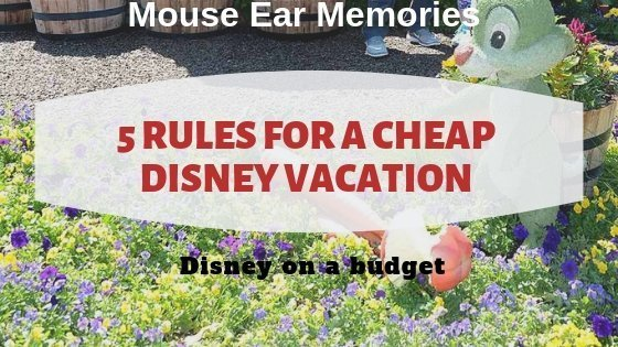 5 rules for a cheap disney vacation