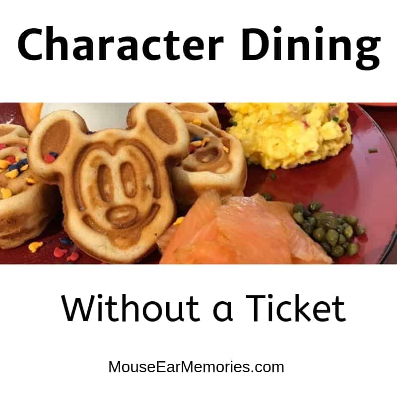 Character Dining at Disney World without a Ticket! A great way to make the most of your OFF day without a ticket at Disney World!