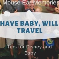 Baby's First Trip- Have Baby, Will Travel to Disney