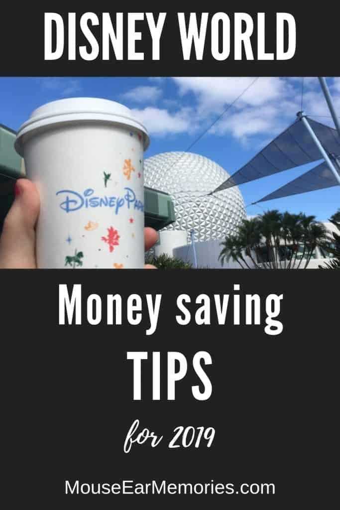 Money Saving Tips for Disney World 2019