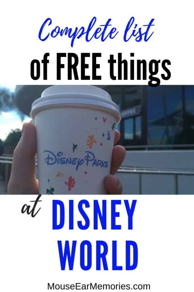 Complete List of Free things At Disney World- everything you need to know to plan your vacation! #disneyworldtips