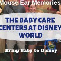 Baby Care Centers at Disney World FAQ