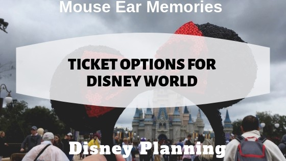 ticket options for disney world