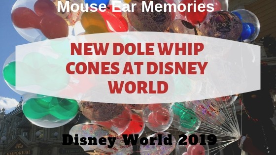 new dole whip cones at disney world